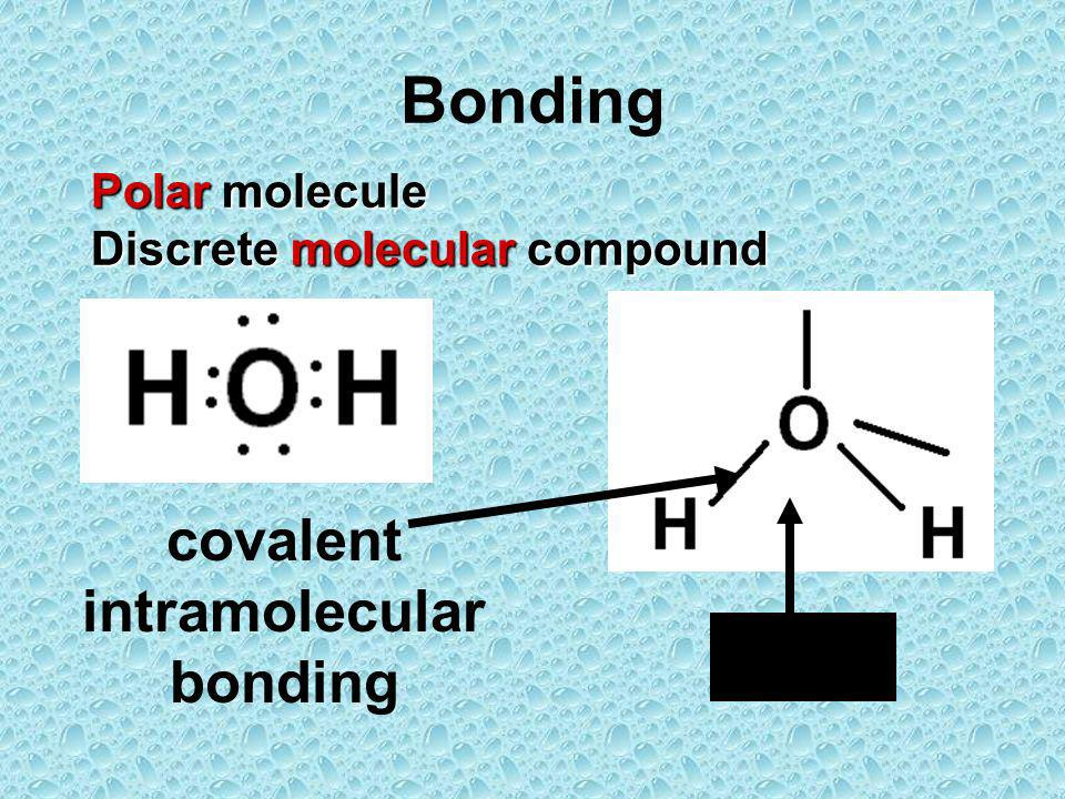 covalent intramolecular bonding