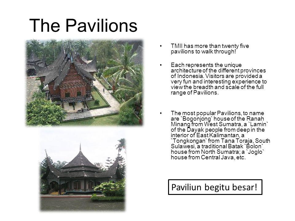 The Pavilions Paviliun begitu besar!