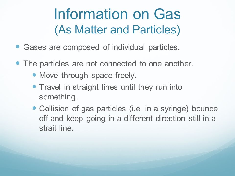 Information on Gas (As Matter and Particles)