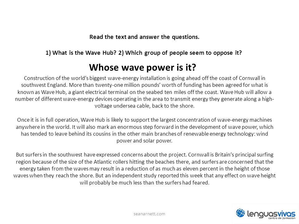 Read the text and answer the questions. 1) What is the Wave Hub