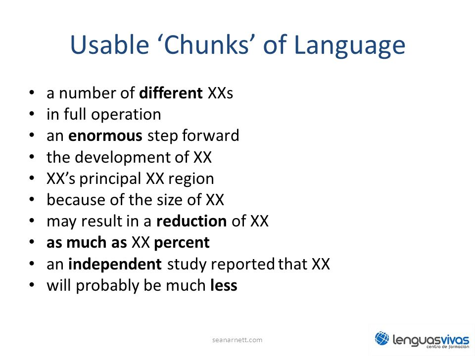 Usable 'Chunks' of Language
