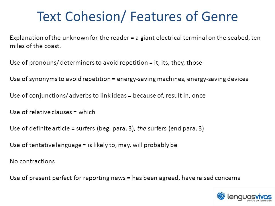 Text Cohesion/ Features of Genre