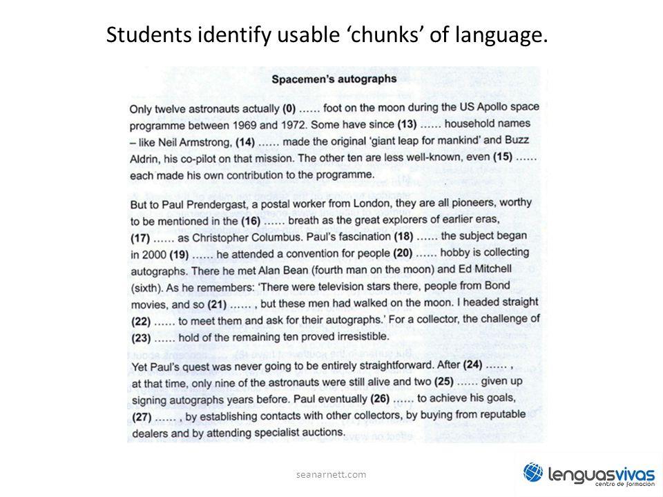 Students identify usable 'chunks' of language.