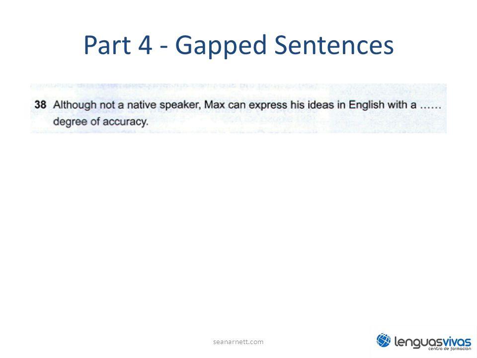 Part 4 - Gapped Sentences