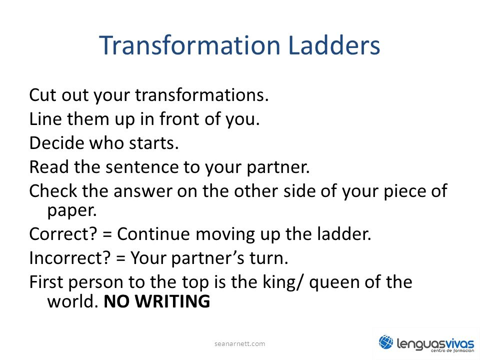 Transformation Ladders