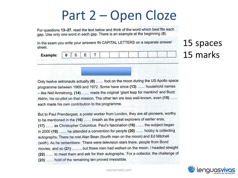 Part 2 – Open Cloze 15 spaces 15 marks seanarnett.com