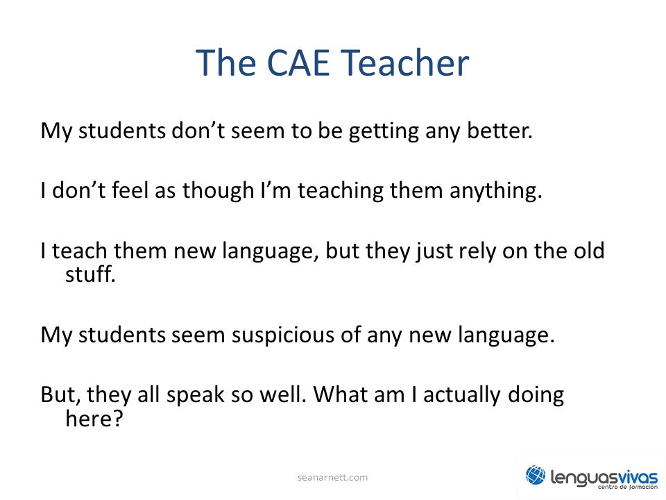 The CAE Teacher