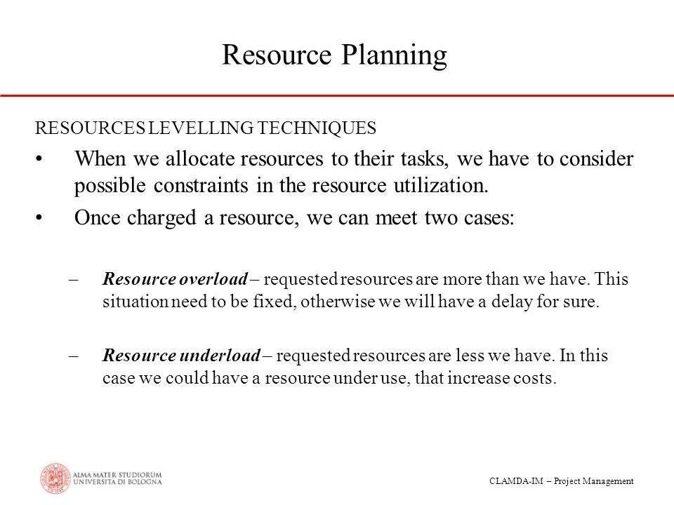Resource Planning RESOURCES LEVELLING TECHNIQUES.