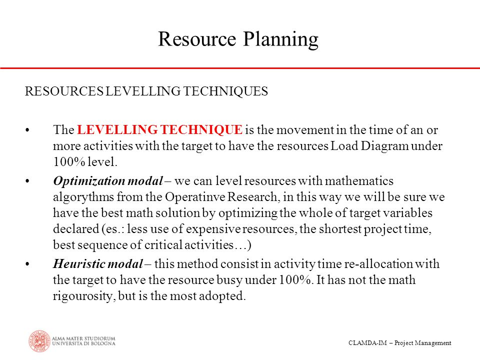 Resource Planning RESOURCES LEVELLING TECHNIQUES