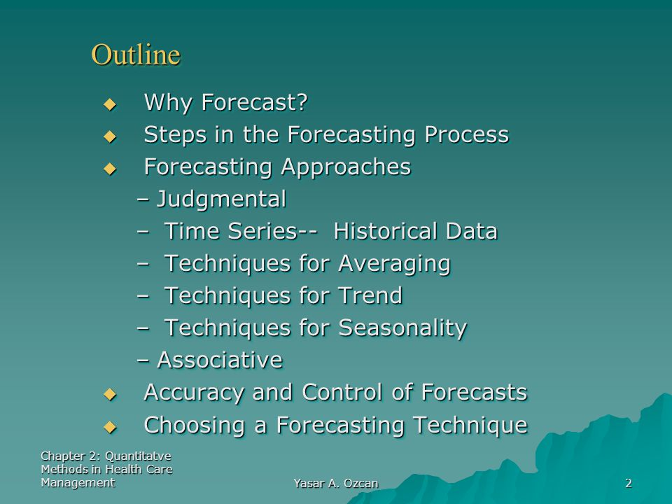 Outline Why Forecast Steps in the Forecasting Process