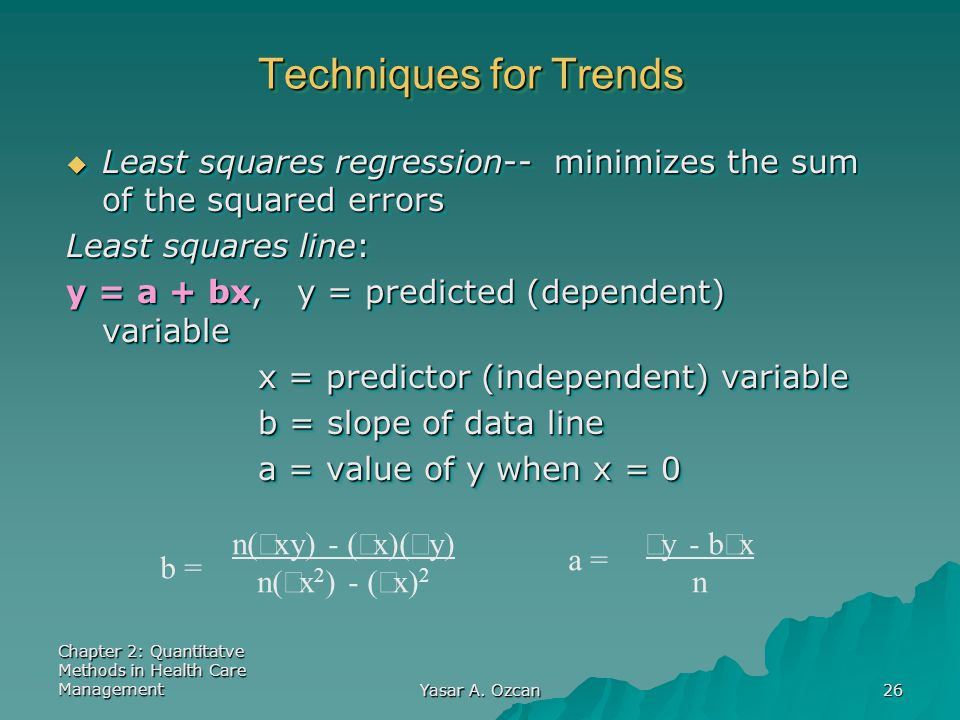 Techniques for Trends Least squares regression-- minimizes the sum of the squared errors. Least squares line: