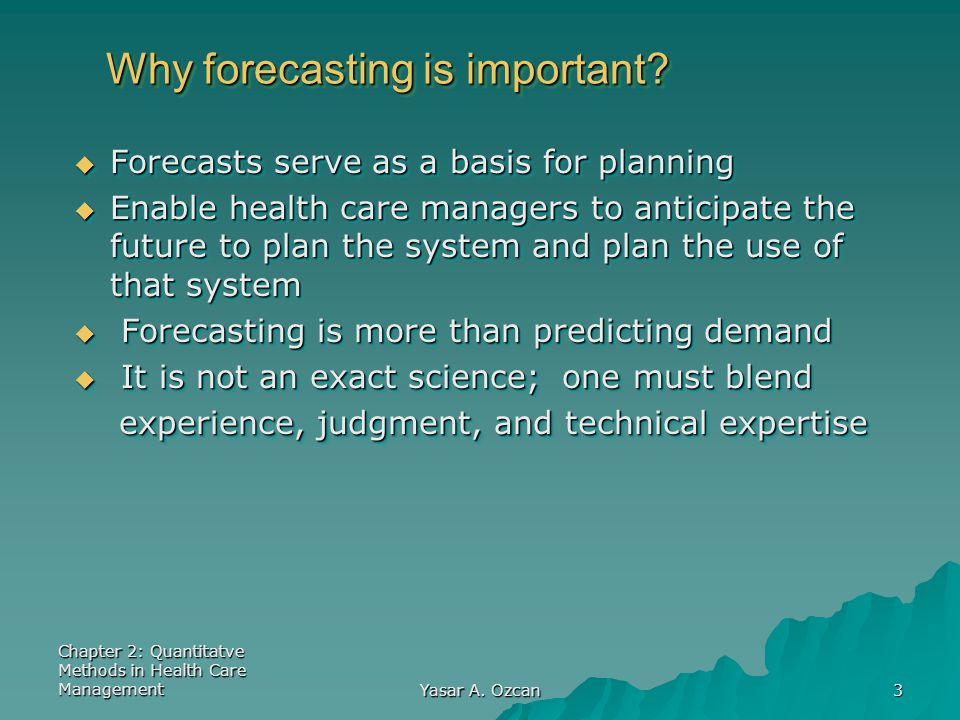 Why forecasting is important