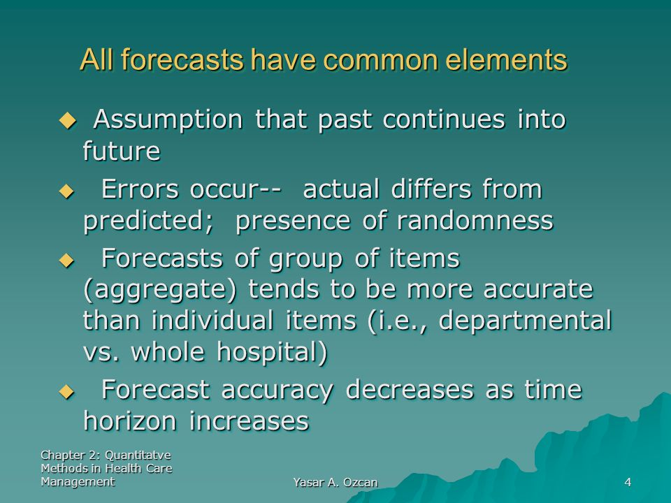 All forecasts have common elements