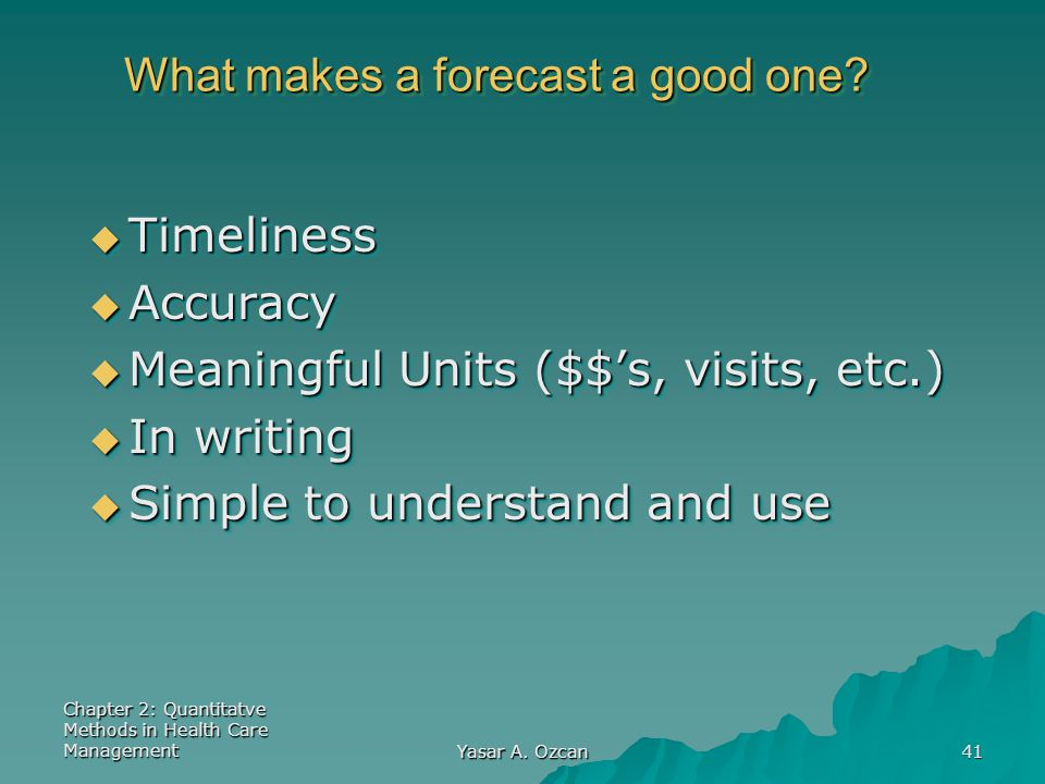 What makes a forecast a good one