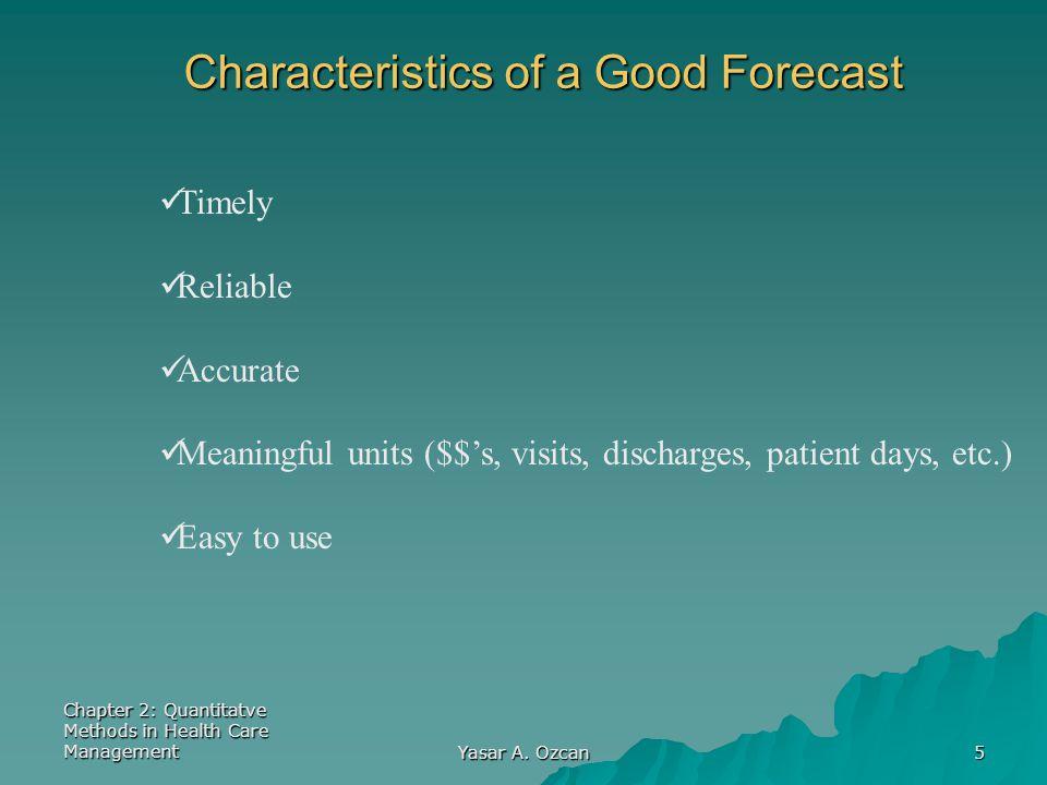 Characteristics of a Good Forecast