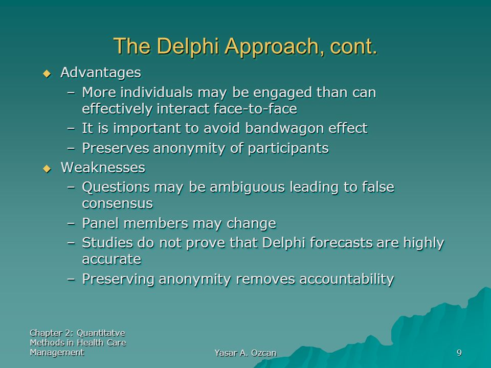 The Delphi Approach, cont.