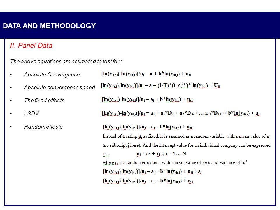 DATA AND METHODOLOGY II. Panel Data