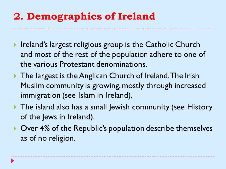 2. Demographics of Ireland