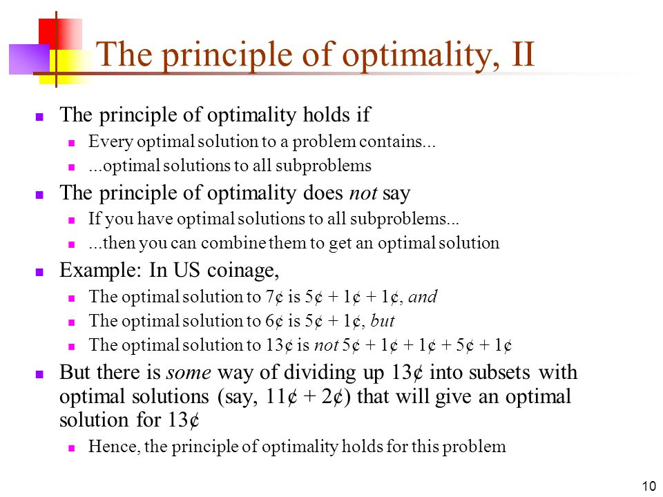 The principle of optimality, II