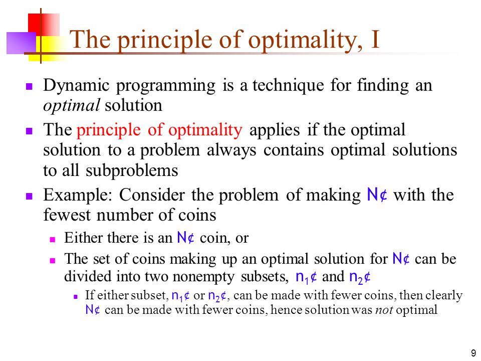 The principle of optimality, I
