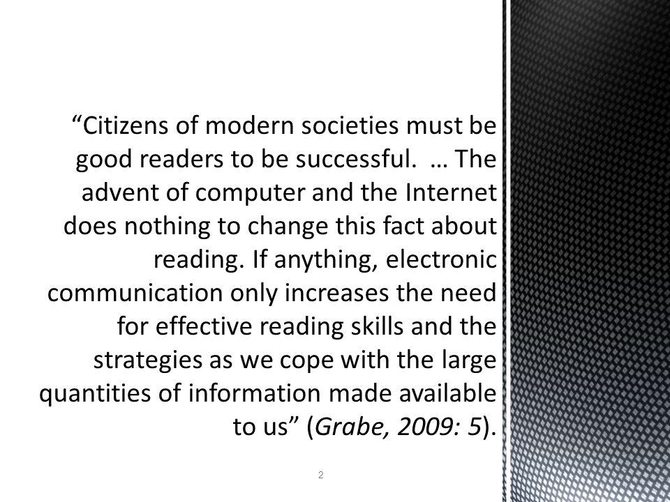 Citizens of modern societies must be good readers to be successful