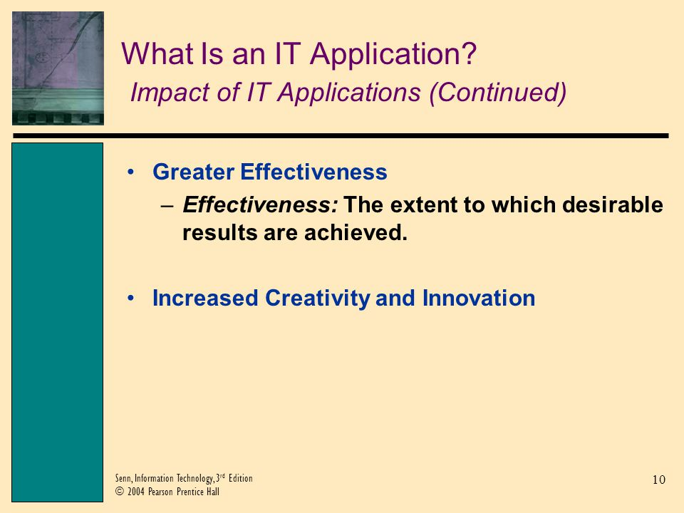 What Is an IT Application Impact of IT Applications (Continued)