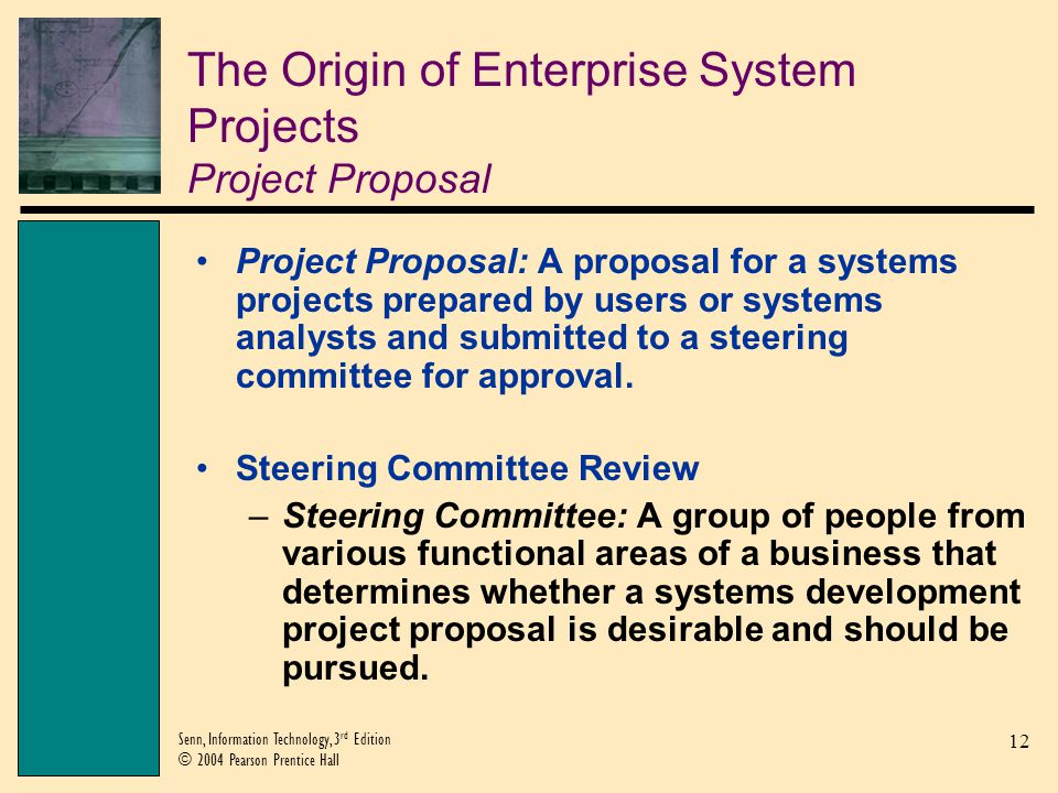 The Origin of Enterprise System Projects Project Proposal
