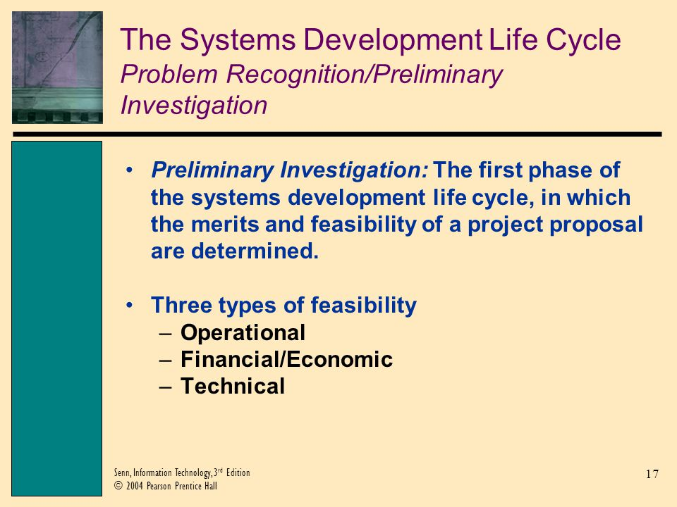 The Systems Development Life Cycle Problem Recognition/Preliminary Investigation