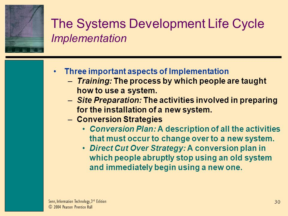 The Systems Development Life Cycle Implementation