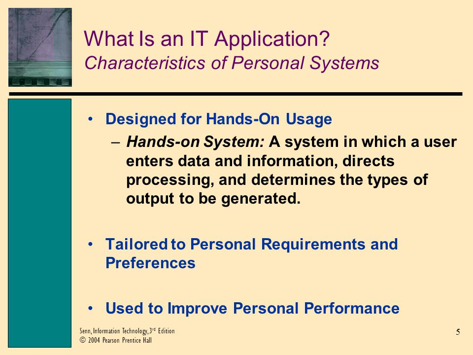 What Is an IT Application Characteristics of Personal Systems