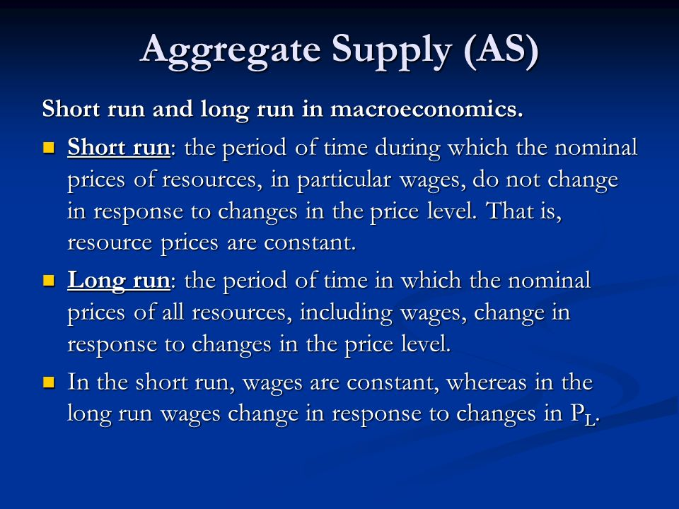 Aggregate Supply (AS) Short run and long run in macroeconomics.