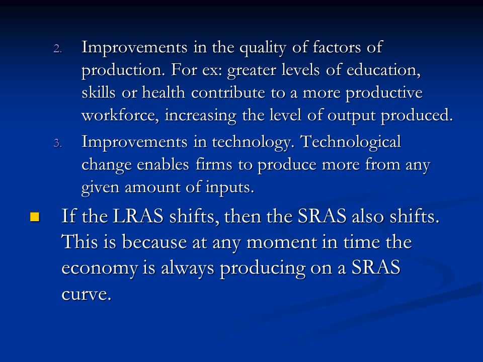 Improvements in the quality of factors of production