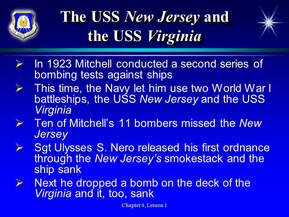 The USS New Jersey and the USS Virginia