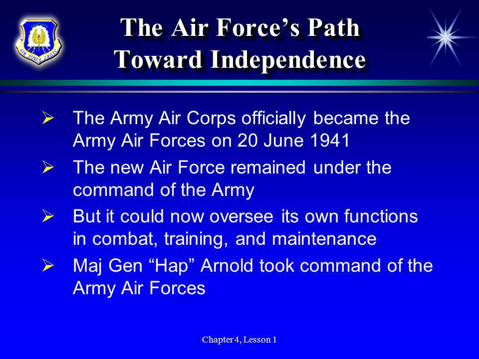 The Air Force's Path Toward Independence