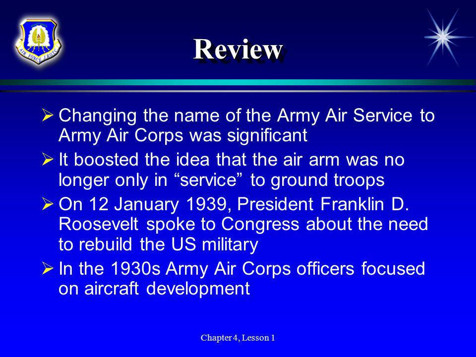 ReviewChanging the name of the Army Air Service to Army Air Corps was significant.