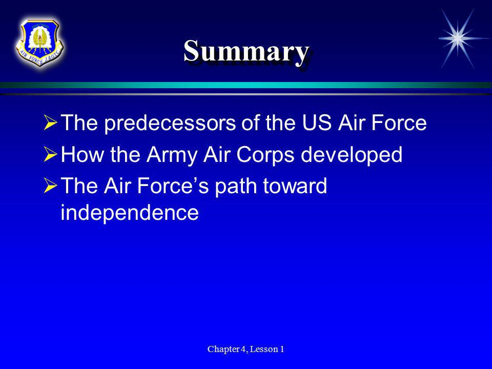 Summary The predecessors of the US Air Force