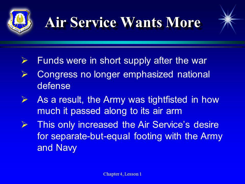 Air Service Wants More Funds were in short supply after the war