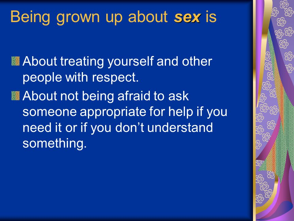 Being grown up about sex is