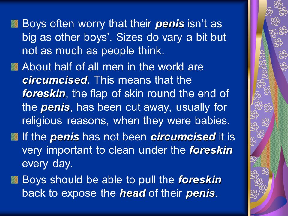 Boys often worry that their penis isn't as big as other boys'