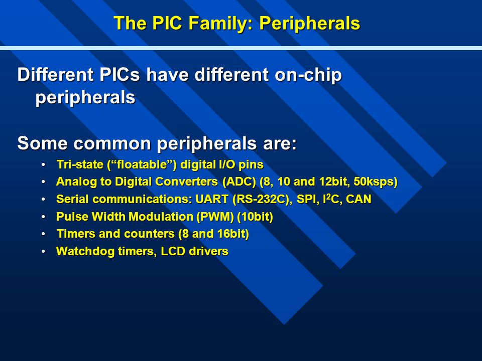 The PIC Family: Peripherals