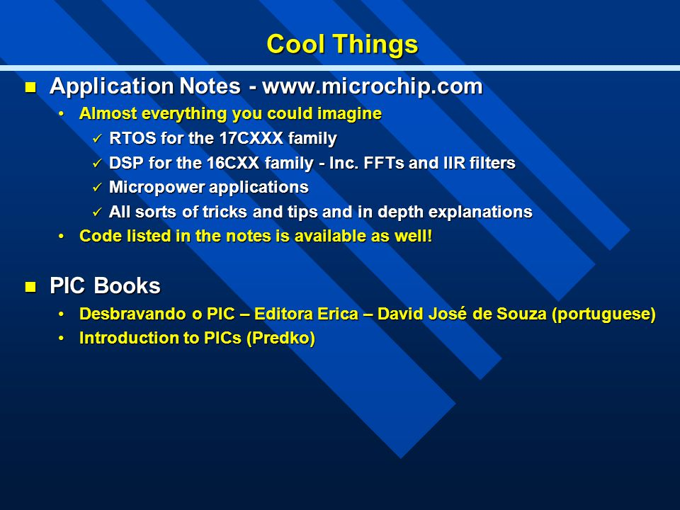 Cool Things Application Notes - www.microchip.com PIC Books
