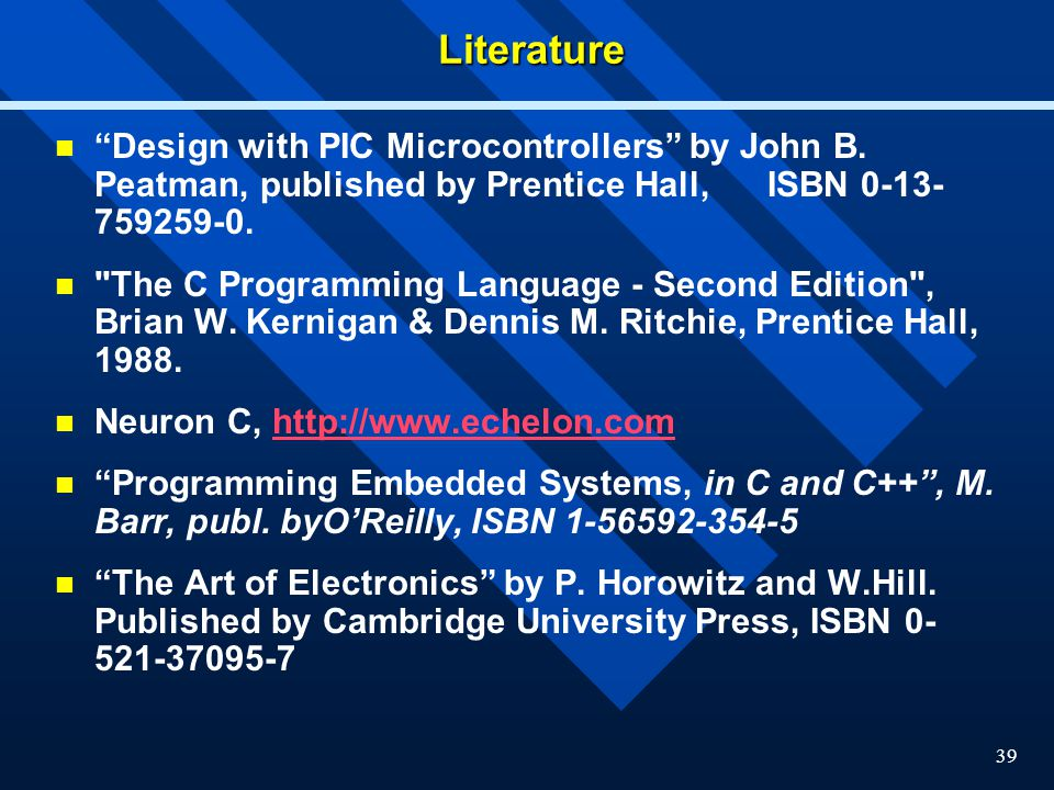 Literature Design with PIC Microcontrollers by John B. Peatman, published by Prentice Hall, ISBN 0-13-759259-0.