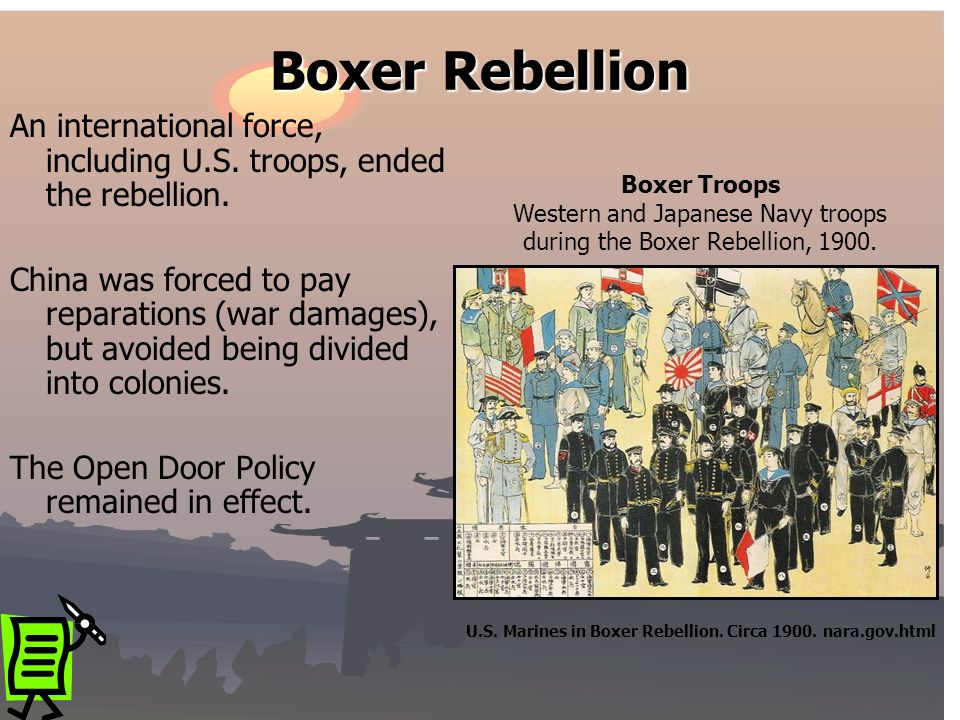 Boxer Rebellion An international force, including U.S. troops, ended the rebellion.