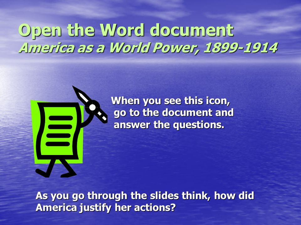 Open the Word document America as a World Power, 1899-1914