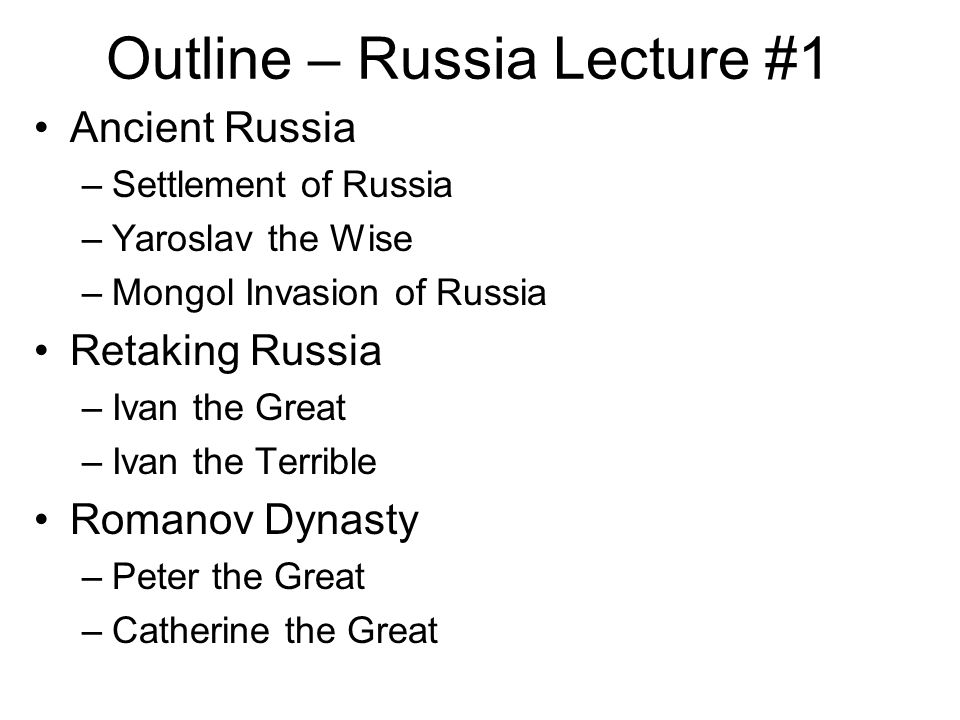 Outline – Russia Lecture #1