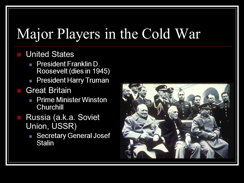 Major Players in the Cold War