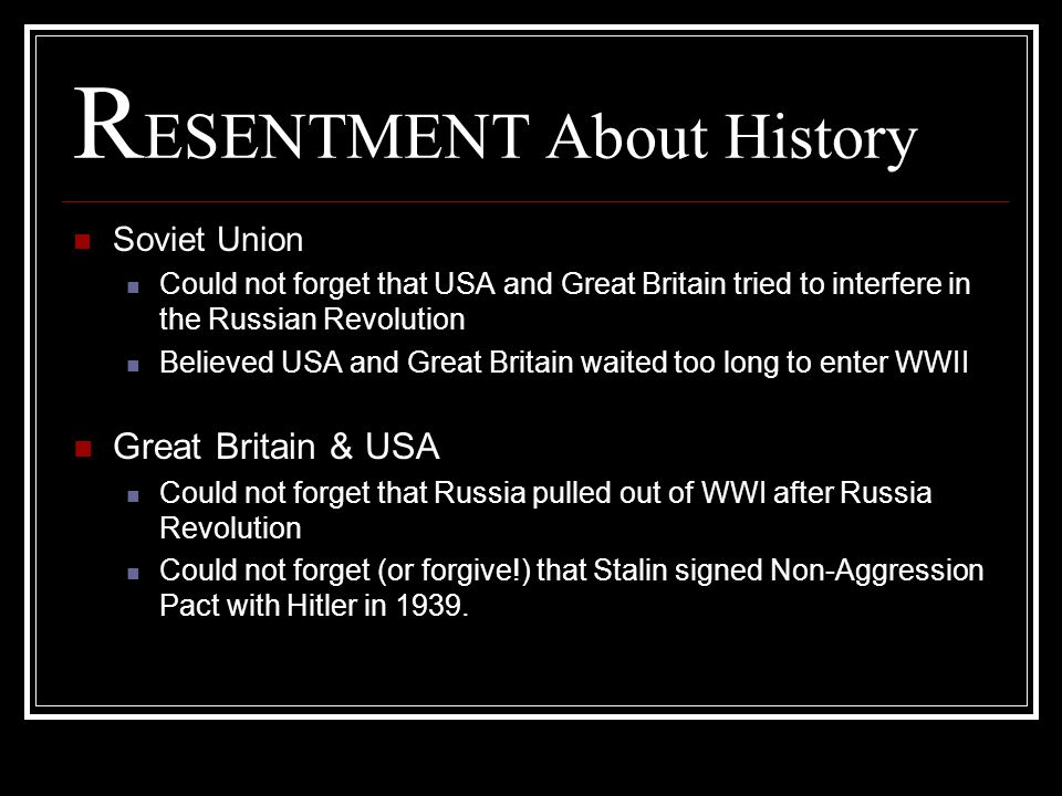 RESENTMENT About History