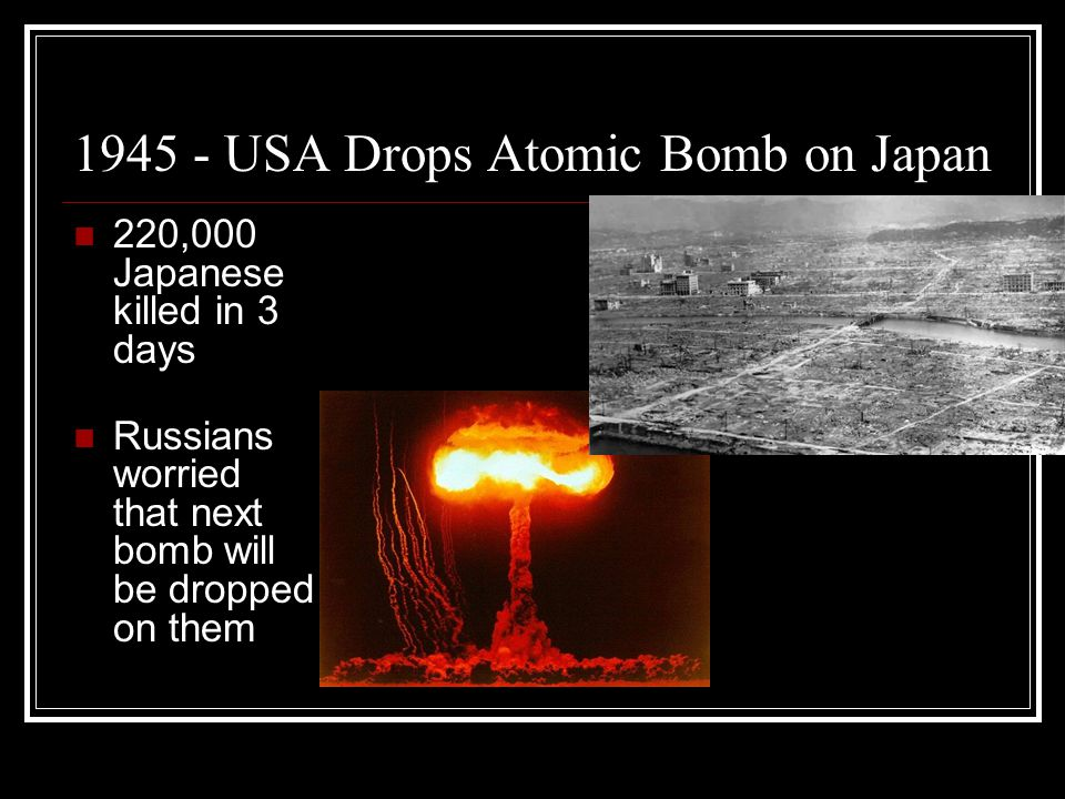 1945 - USA Drops Atomic Bomb on Japan