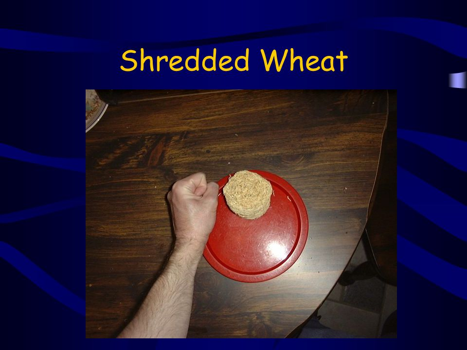 Shredded Wheat 1 fist of shredded wheat is equivalent to 1 portion of carbs.