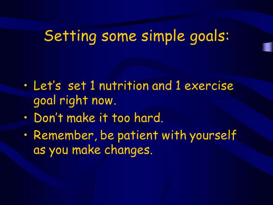 Setting some simple goals: